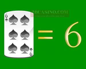 ไพ่ 6 หรือ SIX มีค่า 6 แต้ม