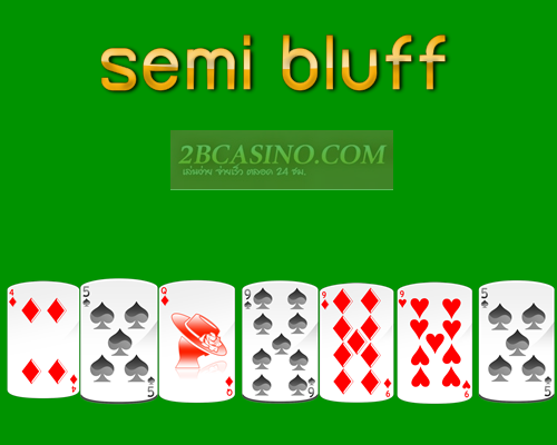semi bluff