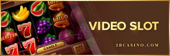 Video-Slot